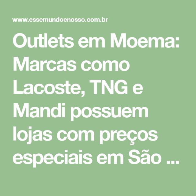 5b844fd668b55 Outlets em Moema trazem preços baixos de grandes marcas - Esse Mundo É Nosso