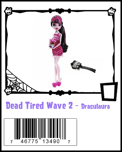 Dead Tired 2 Draculaura - [ran across these 3 at walgreens of all places - i didn't go there intending to buy! let's see what they have next week!]