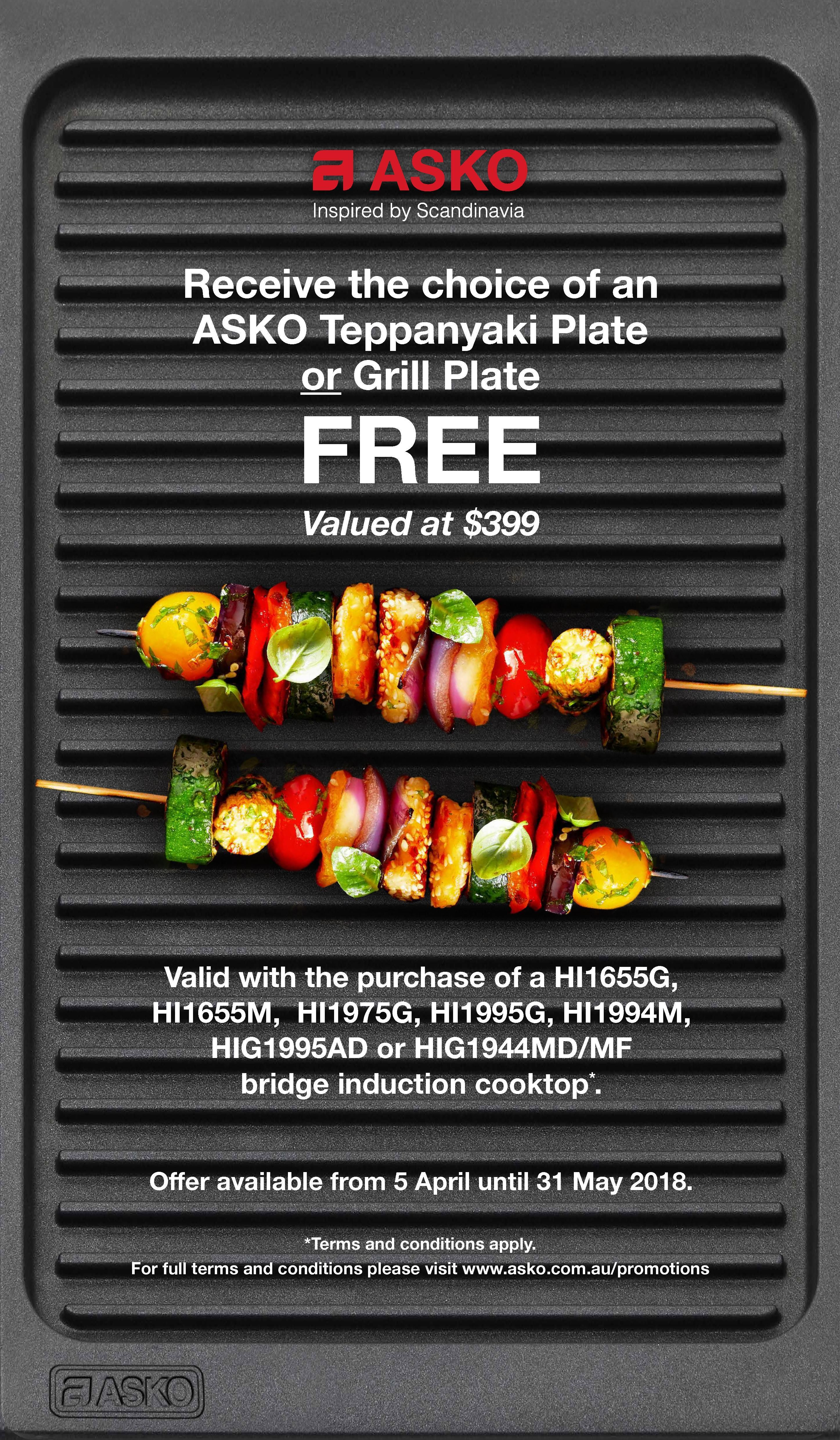 FREE Teppanyaki Or Grill Plate With ASKO Induction Cooktops* Offer Only  Available On Purchases Of New ASKO Induction Cooktops Models As Specified  Below ...