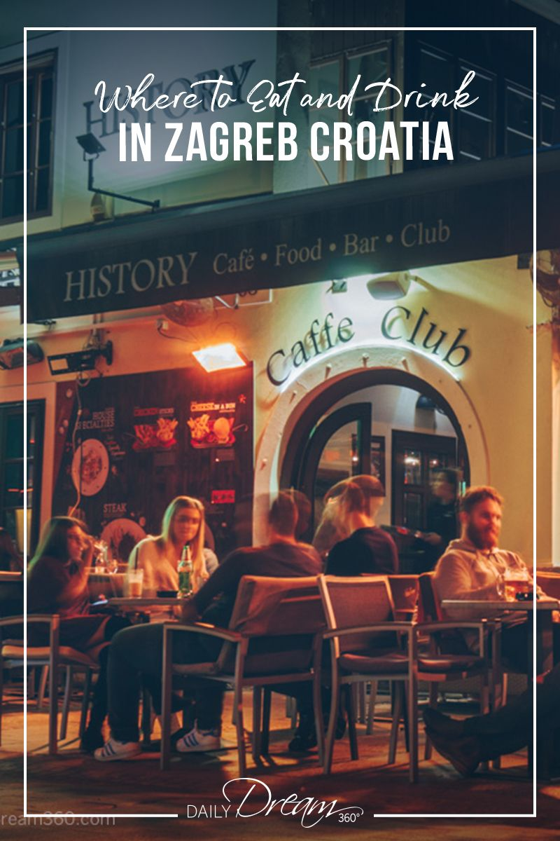 Guide Of A Guide Of Where To Eat And Drink In Zagreb Croatia Croatia Zagreb Croatia Zagreb Croatia