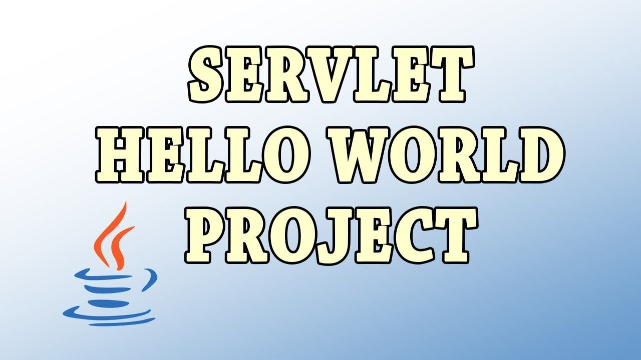 Servlet hello world project java tutorial youtube jsp servlet servlet hello world project java tutorial youtube jsp servlet baditri Gallery