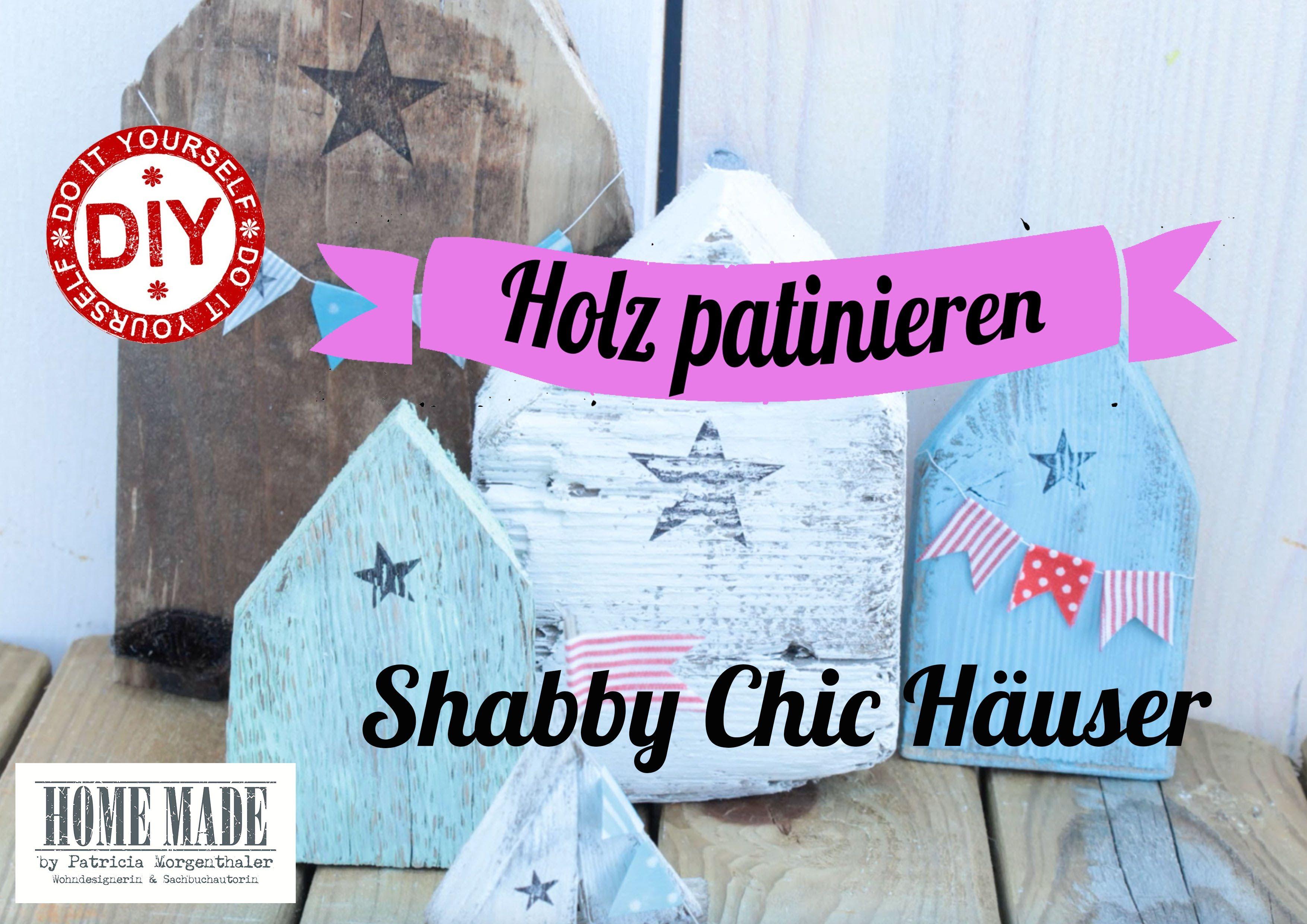 Maritime Shabby Chic Häuschen - Holz patinieren | DIY -- Ideen aus ...