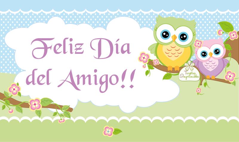 Feliz Día Del Amigo Tarjeta Dia Del Amigo Dia Del Amigo Frases Día Del Amigo