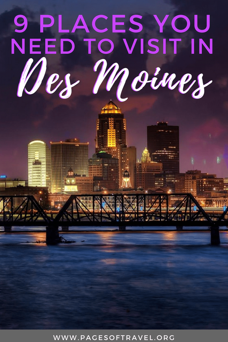 Des Moines is a city unlike any other. Here you'll find small-town charm mixed with big city vibes, the friendliest people, and tons of unique cultural experiences. You're sure to fall in love with these 9 places around or near downtown Des Moines, Iowa.