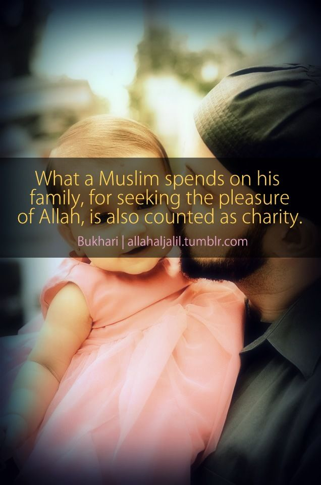 Islam Family Love Charity Islam Is Beautiful Islam Islamic