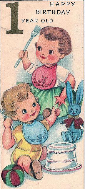 One Years Old Vintage Cards Pinterest Vintage Birthday