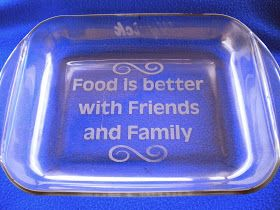 These Are Anchor Hocking Casserole Dishes That I Etched