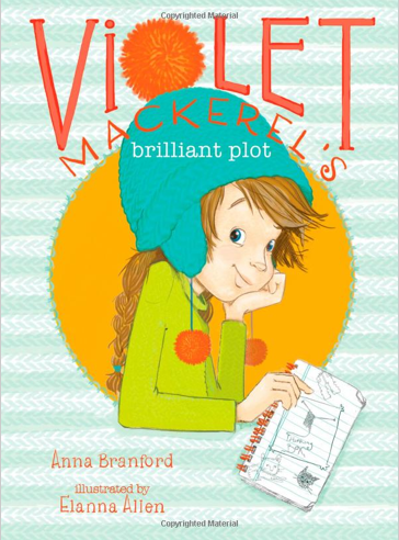 A Year of Reading: Series Books for 3rd Grade: Violet Mackerel's Brilliant Plot by Anna Branford
