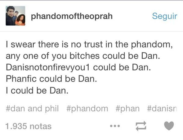 I wouldn't be surprised if danisnotonfirevyou1 is Dan~~~What abt Fueled by Ram3n
