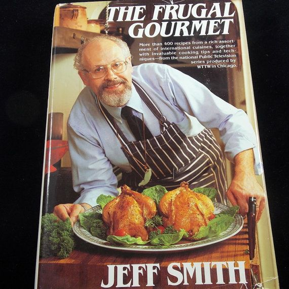 The Frugal Gourmet Cookbook By Jeff Smith By AppalachianAttic - Cuisines smith
