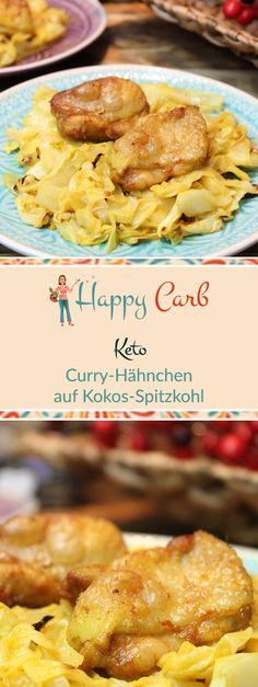 Keto-Curry-Hähnchen auf Kokos-Spitzkohl – Happy Carb Rezepte