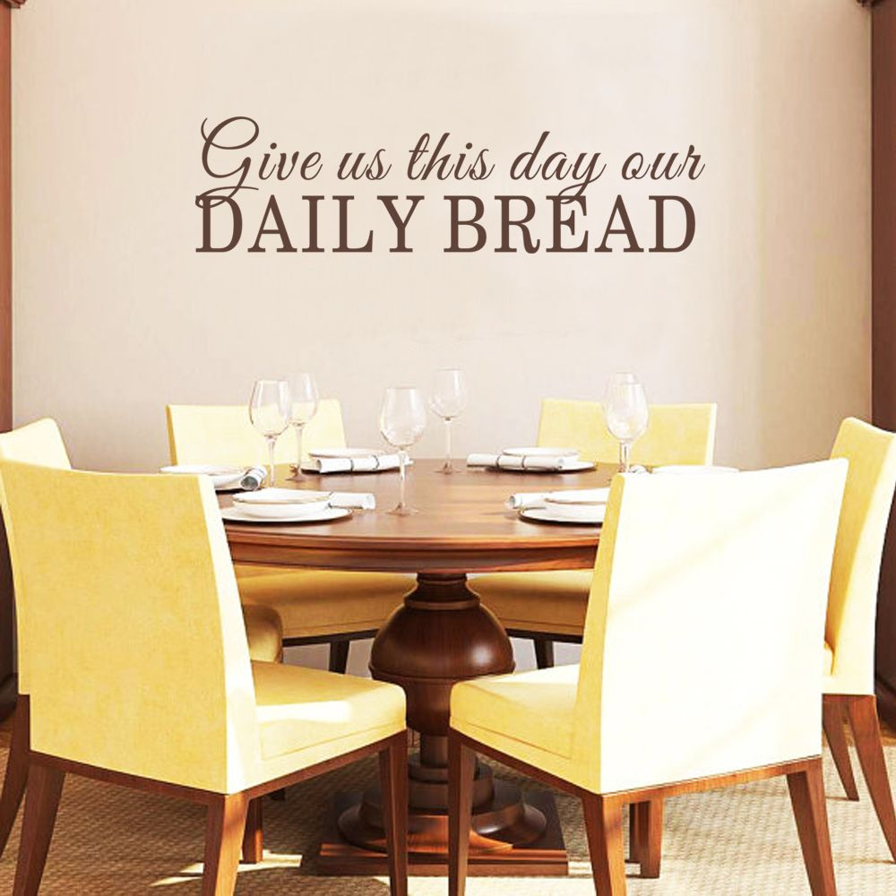 Dining Room Wall Decal Give Us This Day Our Daily Bread Kitchen Scriptures Decal Bible Verse Wall Art 23cm X 86cm