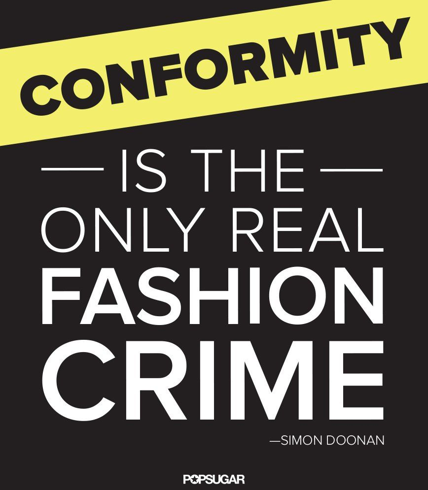 Quotes About Conformity 34 Famous Fashion Quotes Perfect For Your Pinterest Board  Classy