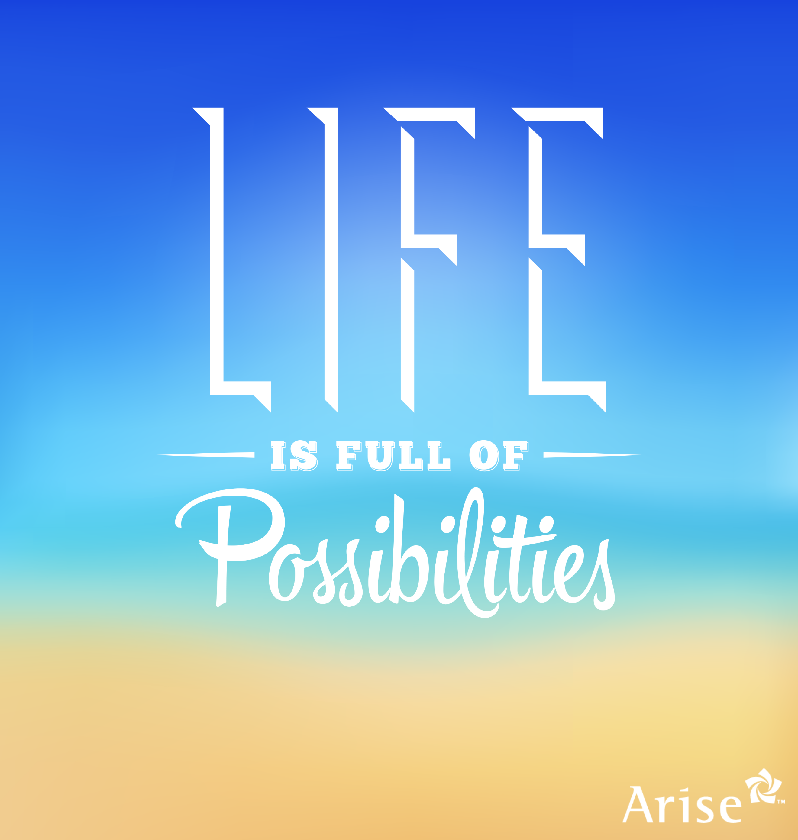 Life Is Full Of Possibilities Start With Taking A Chance With