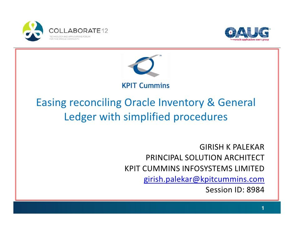 Easing reconciling Oracle Inventory  General Ledger with simplified
