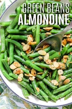 Green Beans Almondine {just 5 ingredients} - Spend With Pennies -   19 thanksgiving sides recipes green beans ideas