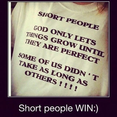 Short People Win Funny Quotes Short People Quotes