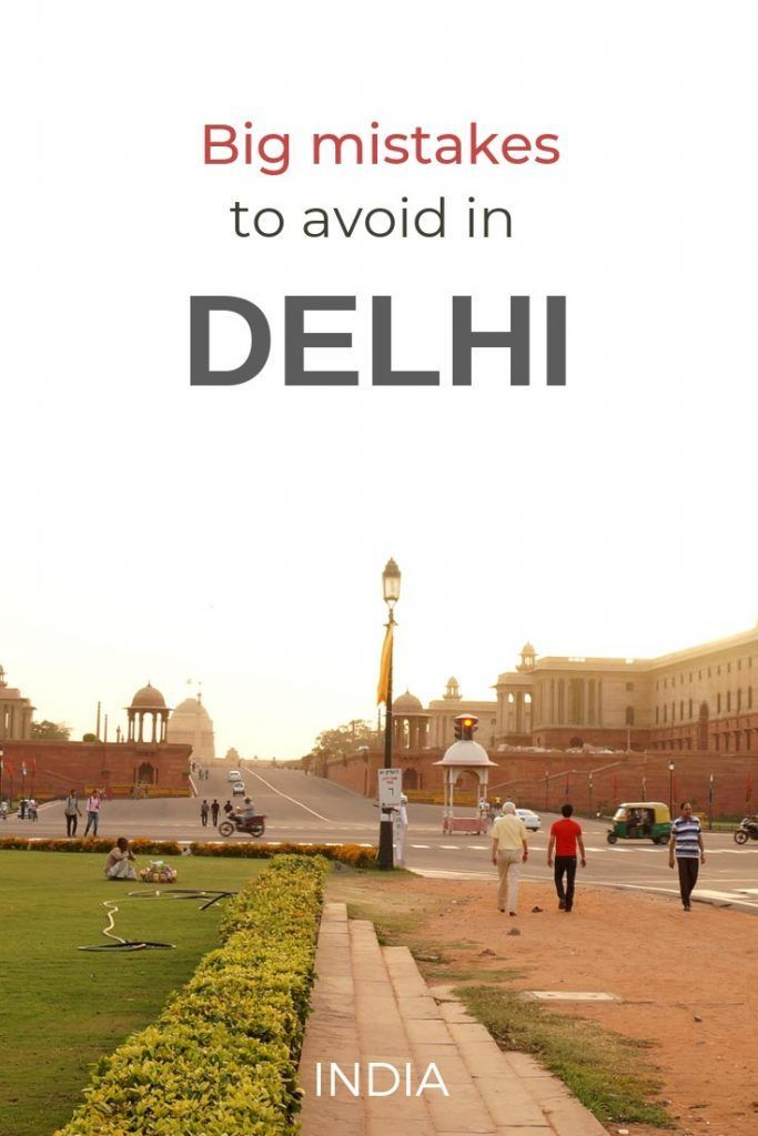 Common Delhi travel mistakes you need to avoid when you plan a trip to Delhi. To improve your experience, here are also Delhi travel tips as solutions to potential problems  #incredibleindia  #delhi
