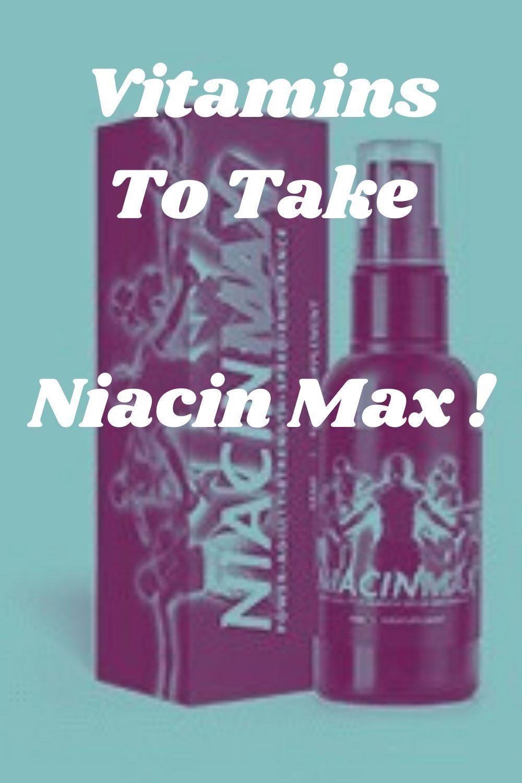 Vitamins To Take Niacin Max in 2020 Improve energy