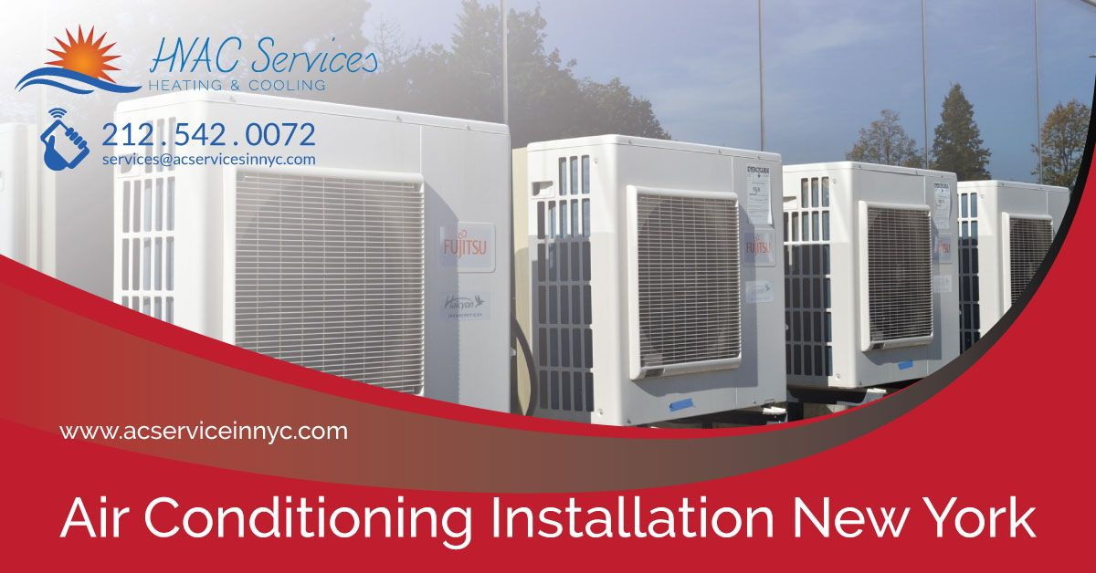 Air Conditioner Installation Company New York Takes Pride In Being