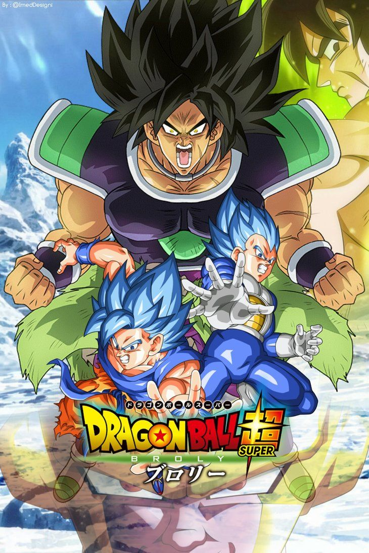 Film Dragon Ball Super Broly 2018 Poster By Https Www Deviantart Com Imedjimmy On Deviant Anime Dragon Ball Super Dragon Ball Super Dragon Ball Super Goku