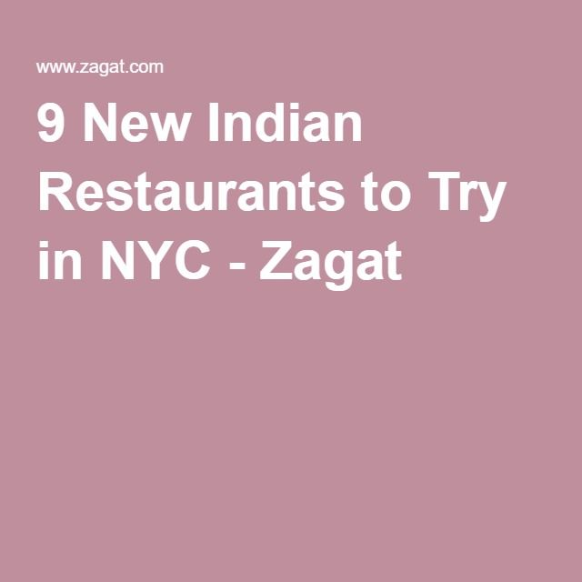 9 New Indian Restaurants To Try In Nyc