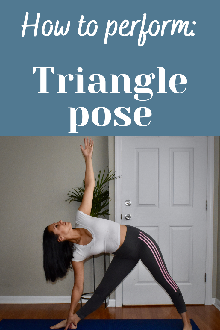 How To Perform Triangle Pose How To Do Trikonasana How To Yoga Poses Triangle Pose Yoga Poses Poses