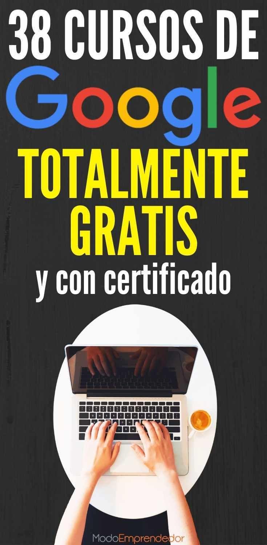 30 Cursos De Google Gratis Y Con Certificacion 2021 Cursillo Cursos Virtuales Gratis Comunicacion Y Marketing