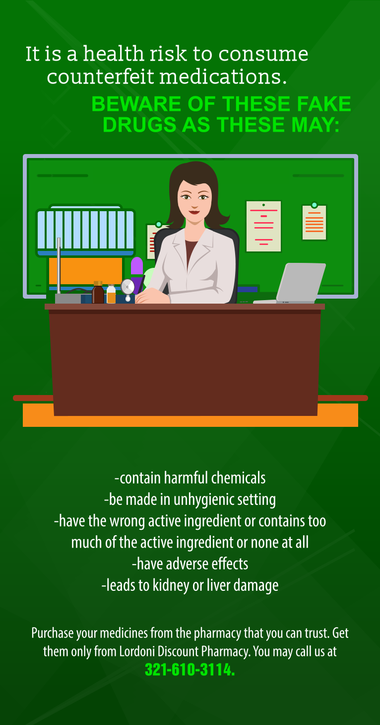 It is a health risk to consume counterfeit medications.