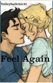 Feel Again-A Percabeth Story - Wattpad