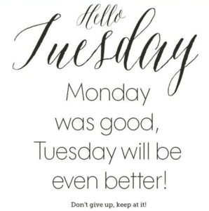 Tuesday Quotes Top Happy Tuesday quotes | Words of wisdom | Quotes, Tuesday  Tuesday Quotes