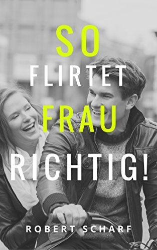 Richtig flirten ebook