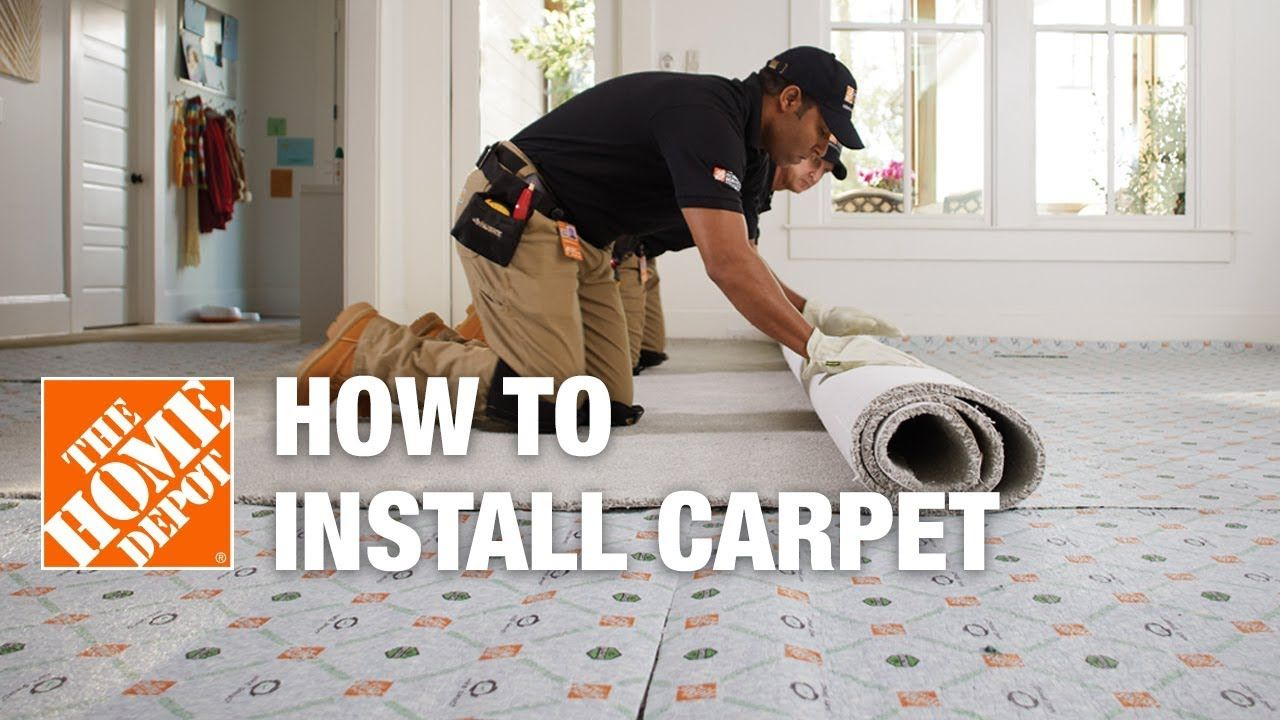 Installing Carpet Is A Job You Can Do Yourself To Save Money Just Be Prepared To Take Your Time And Make Sure Carpet Installation The Home Depot Installation