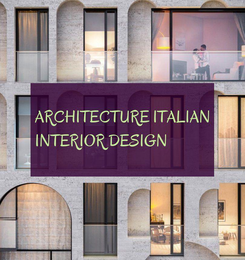 Architecture Italian Interior Design Italienische Innenarchitektur Der Architektur