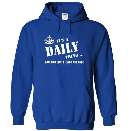 Its a DAILY Thing, You Wouldnt Understand! #name #begind #holiday #gift #ideas #Popular #Everything #Videos #Shop #Animals #pets #Architecture #Art #Cars #motorcycles #Celebrities #DIY #crafts #Design #Education #Entertainment #Food #drink #Gardening #Geek #Hair #beauty #Health #fitness #History #Holidays #events #Home decor #Humor #Illustrations #posters #Kids #parenting #Men #Outdoors #Photography #Products #Quotes #Science #nature #Sports #Tattoos #Technology #Travel #Weddings #Women