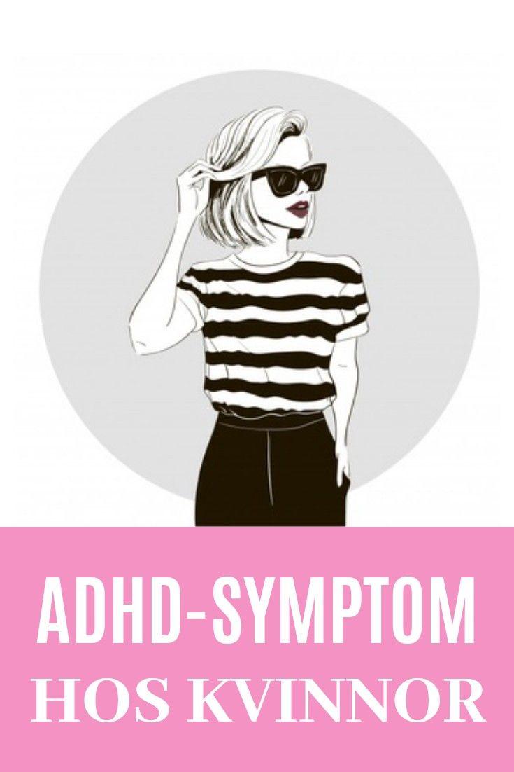 adhd hos vuxna kvinnor symptom