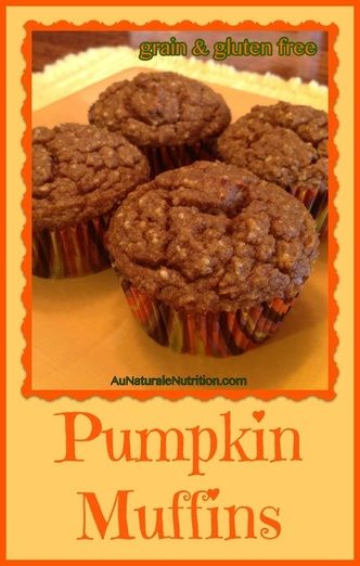 Pumpkin Muffins! (with optional chocolate chips)  Whole-food ingredients, grain free, gluten free, low-carb.  And SUPER delicious!!  By Jenny at www.AuNaturaleNutrition.com