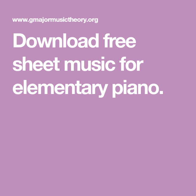 Download free sheet music for elementary piano. | Free christmas music, Free piano, Thanksgiving ...