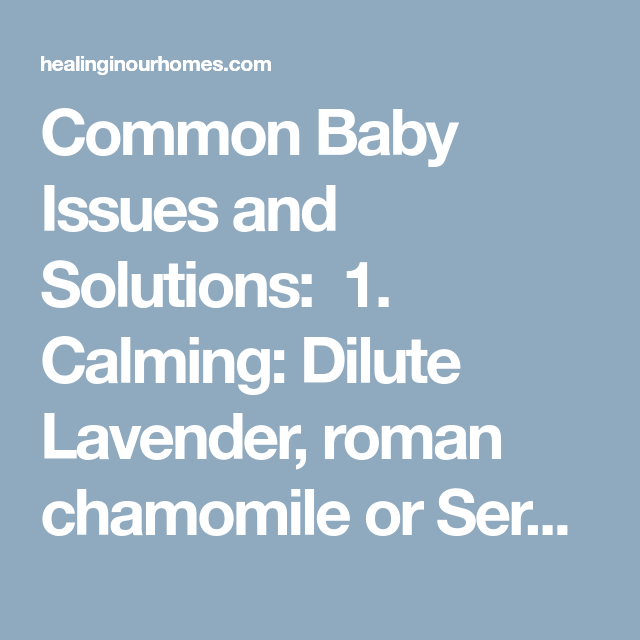 Essential Oils For Newborns And Babies Oils For Newborns
