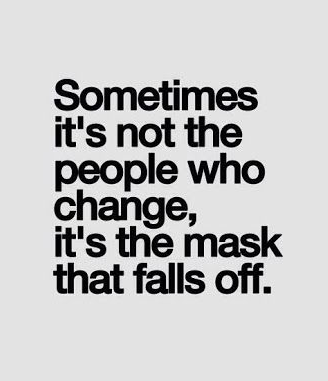 Fake People Mask Quotes Betrayal Quotes Fake Friend Quotes Badass Quotes