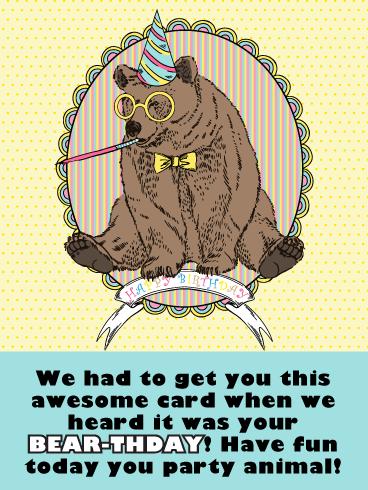 Happy Bearthday Funny Birthday Card For Him Birthday Greeting Cards By Davia Birthday Cards For Him Funny Birthday Cards Birthday Greeting Cards