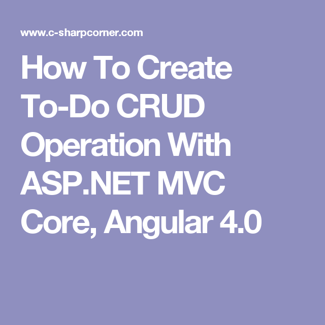 How To Create To Do Crud Operation With Asp Net Mvc Core Angular 4 0