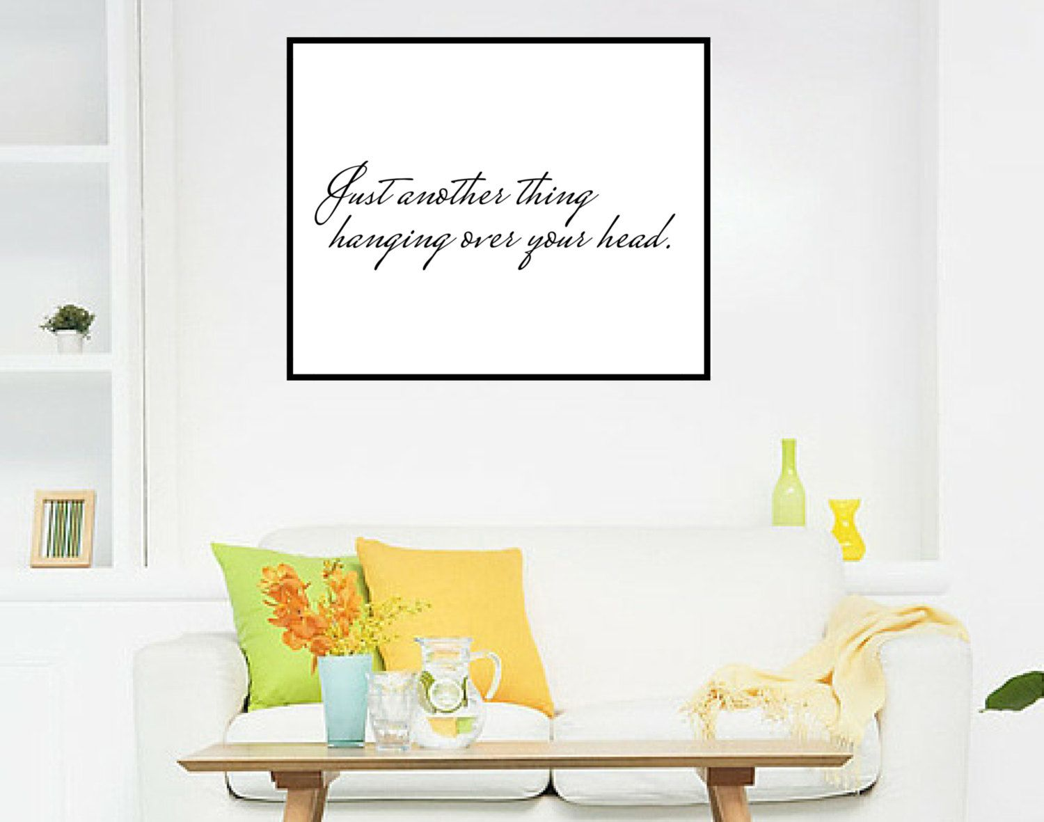 11x14 Art Print, Just Another Thing Hanging Over Your Head, Quote, Minimalist, Black and White, Quirky, Wall Art, Home Decor by BrightAndBonny on Etsy