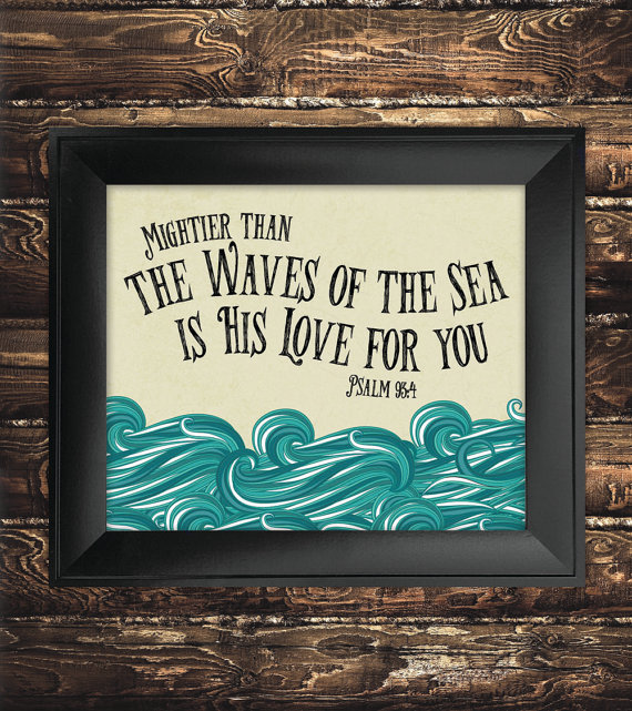 INSTANT DOWNLOAD Mightier than the Waves of the Sea Bible Verse Printable, Scripture Print Christian, Nursery Decor – Psalm 93 4