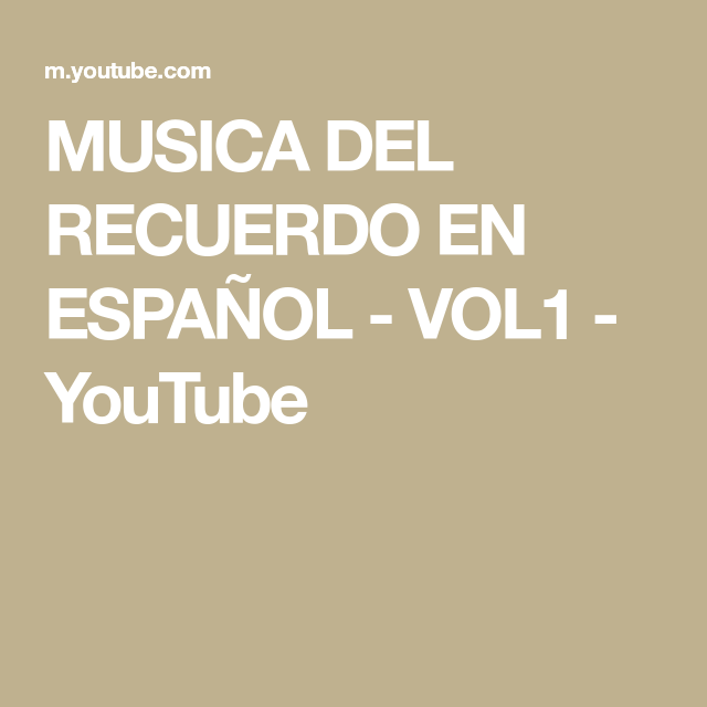 Musica Del Recuerdo En Español Vol1 Youtube In 2020 Youtube Leonardo
