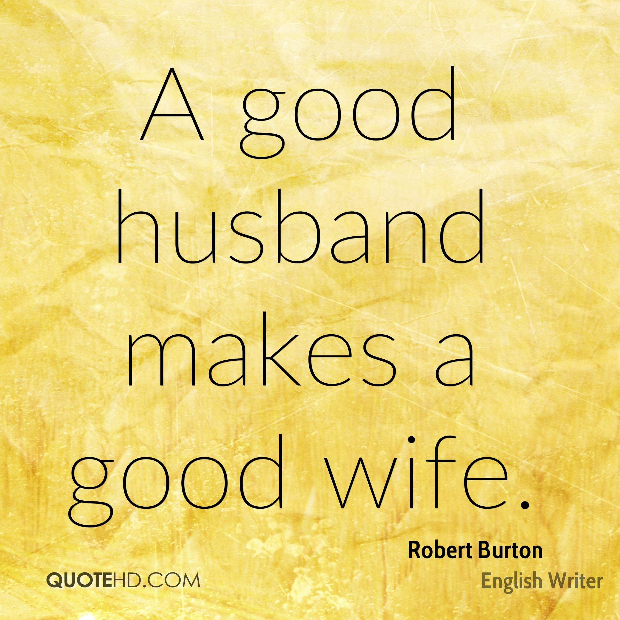 Wife Quotes A Good Husband Makes A Good Wife Abc  Pinterest