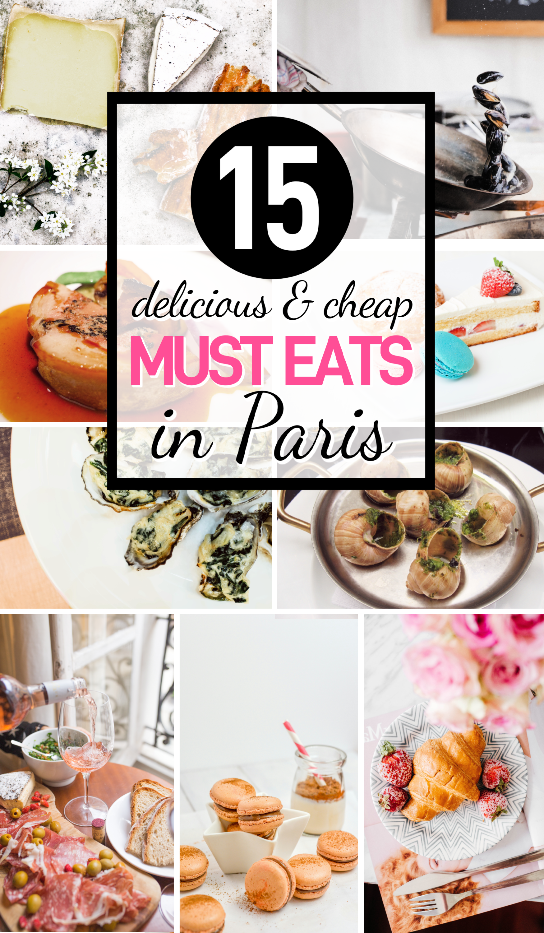 15 things you MUST EAT in Paris! If you're looking for the