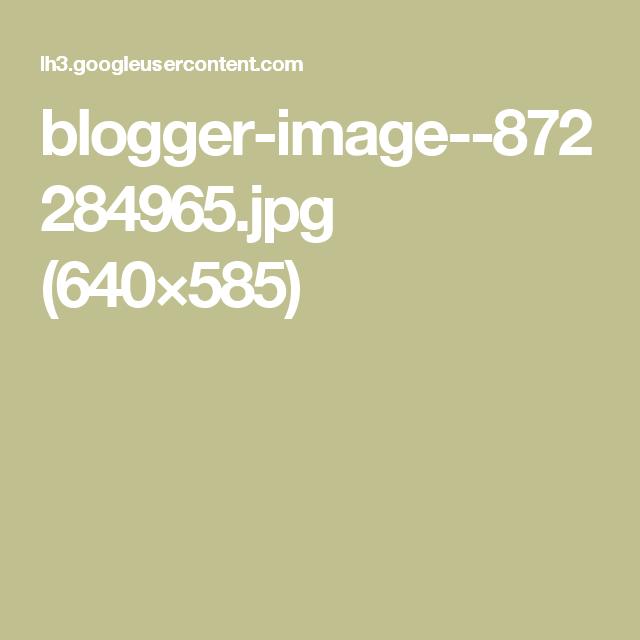 blogger-image--872284965.jpg (640×585)