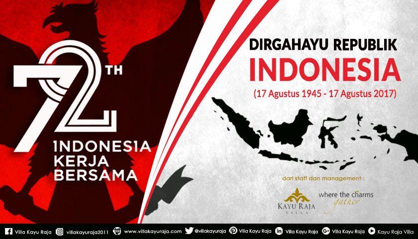 Dirgahayu 72 Tahun Republik Indonesia Bhineka Tunggal Ika 17