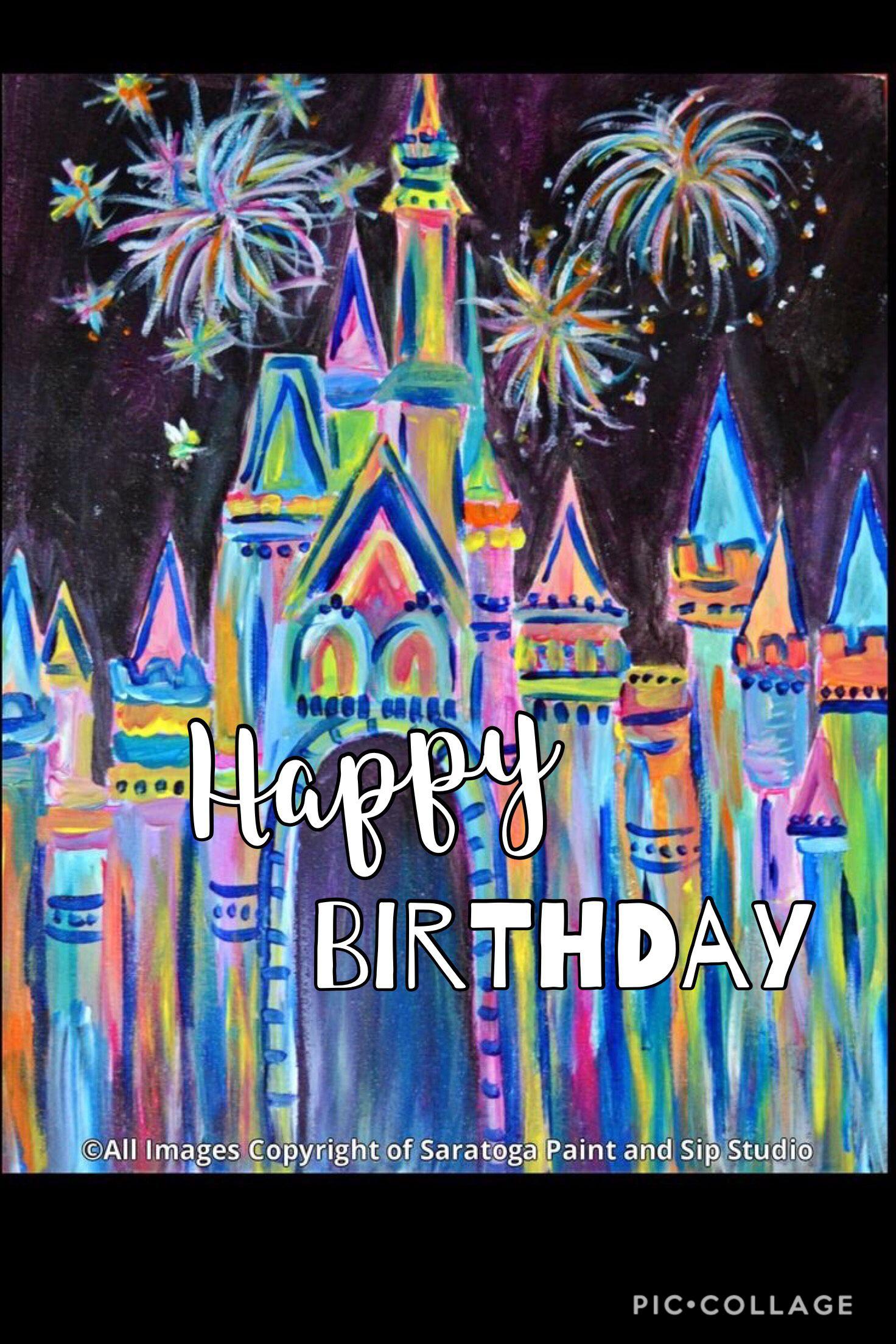 Walt Disney world Happy Birthday Laura Oneill Happy